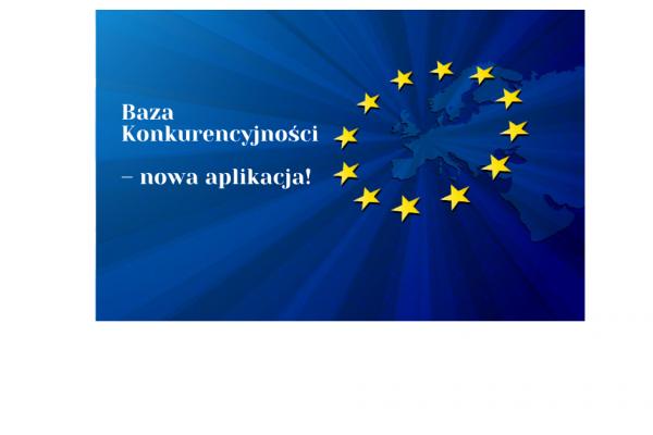 """Komunikat dotyczący nowej aplikacji """"Baza Konkurencyjności BK2021"""""""